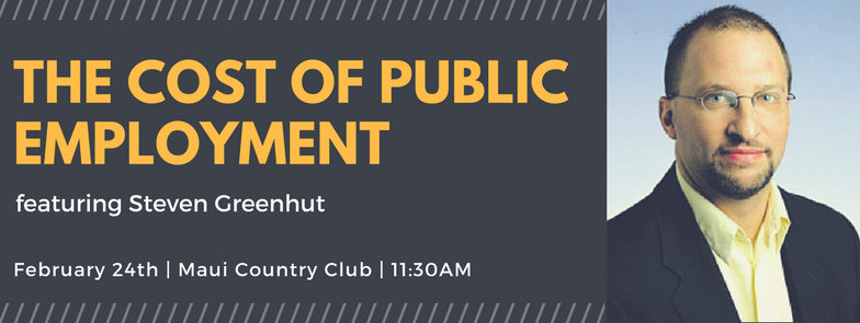 Event on Maui and Oahu: The Cost of Public Employment