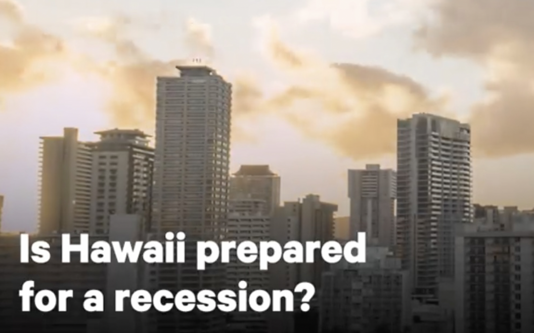 VIDEO: Is Hawaii prepared for a recession?